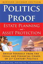 Politics Proof Estate Planning and Asset Protection